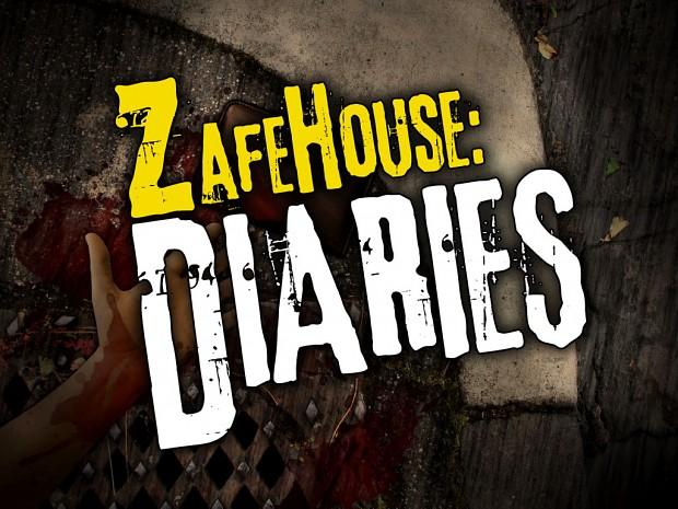 Zafehouse: Diaries - Demo