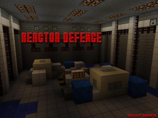 Reactor Defence