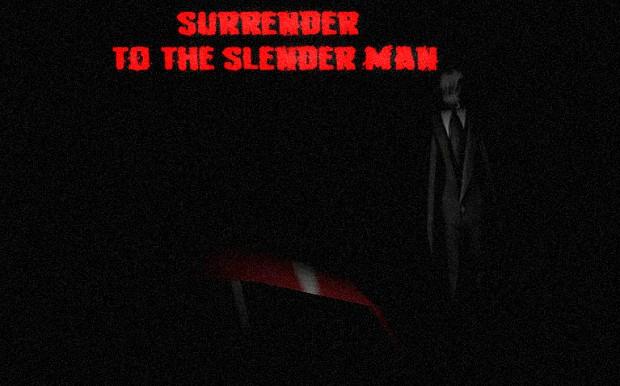 SURRENDER TO THE SLENDER MAN pre-demo