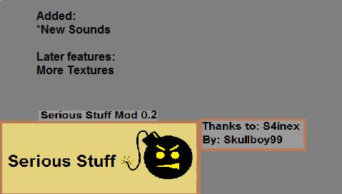 Serious Stuff 0.2 Lamecraft Mod