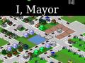 I, Mayor Full Version Release 1