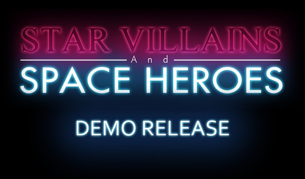 Star Villains and Space Heroes Demo