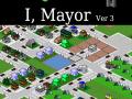 I, Mayor Full Version Release 3
