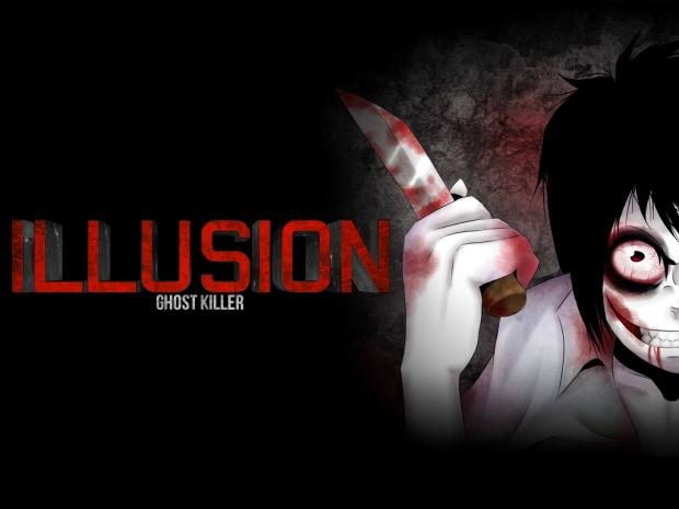 ILLUSION - Ghost Killer (UPDATE)