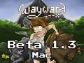 Wayward Beta 1.3 (Mac)