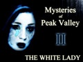 Mysteries of Peak Valley 2: The White Lady (Updated to latest AGS 2018)