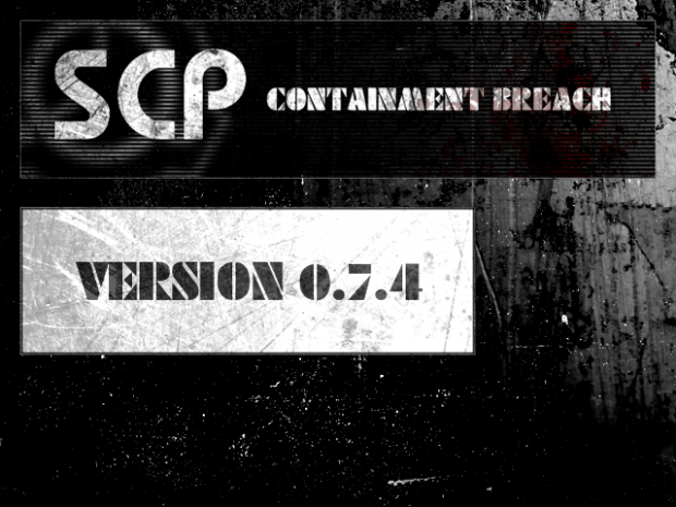 SCP - Containment Breach v0.7.4