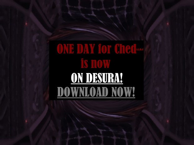 ONE DAY for Ched v.1.0.4 Patch