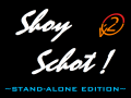 Shoy Schot! Stand-Alone Edition (Version 2.0.1.9)