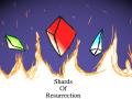Shards of Resurrection