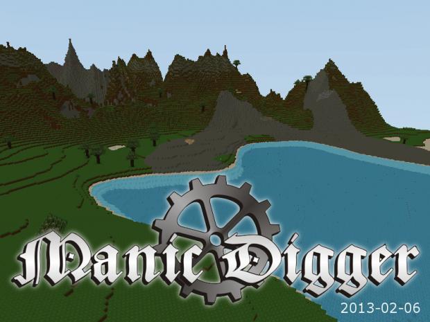 Manic Digger - Version 2013-02-06 (Binary Version)