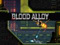 Blood Alloy - Combat Room Demo