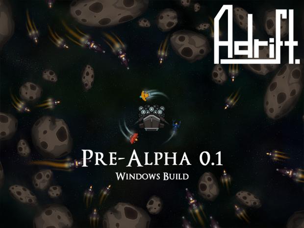 Adrift Pre-Alpha 0.1 [Windows]
