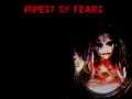 Ripest of Fears v.1.1