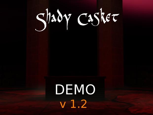 Shady Casket Demo 1.2
