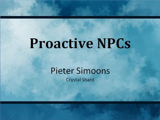 Crystal Shard: Proactive NPC presentation