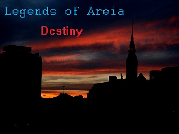 Legends of Areia: Destiny