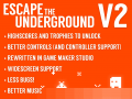 Escape the Underground v2