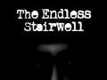 The Endless Stairwell