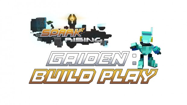 Spark Rising - Gaiden 2: Build Play