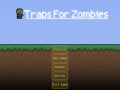 Traps For Zombies 0.3