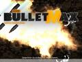 BulletMAX version 0.9.9
