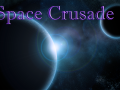 Space Crusade 0.5A Build 4 Released
