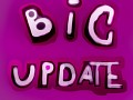 New big update!!