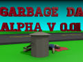 Garbage_Day_v0.01 EXTREMLY OUTDATED