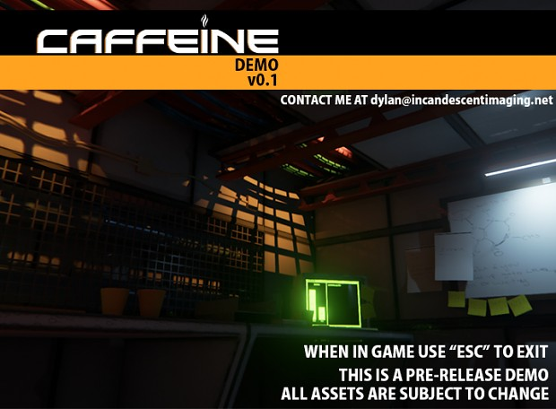 Caffeine 2014 Demo v0.1 - Windows 64-Bit