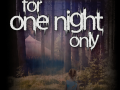 For One Night Only (Linux) v.02