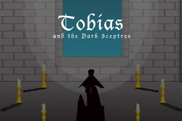 Tobias and the Dark Sceptres