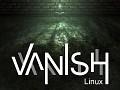 VANISH - Linux
