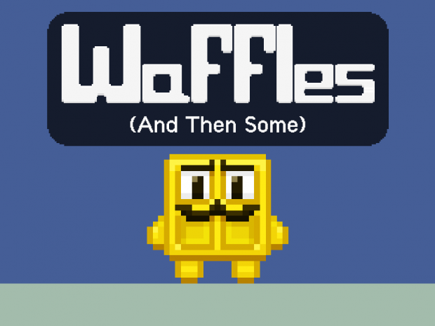Waffles (And Then Some) 1.0