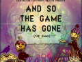 And So the Game Has Gone (The Game) Episode 1