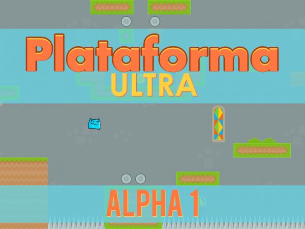 Plataforma ULTRA alpha 1 [Linux]