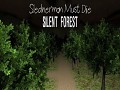 Slenderman Must Die: Silent Forest Android