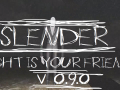 (x64)-=-Slender Light is Your Friend 0.9.0