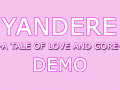 Yandere- A Tale of Love and Gore [Demo Preview]