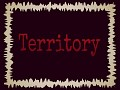 Territory - Isolated Demo!