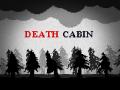 Death Cabin pre-alpha v0.0.1