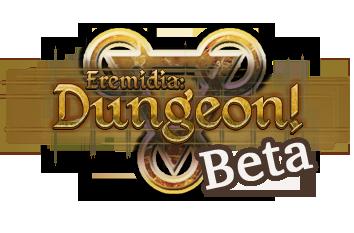 Eremidia: Dungeon! Beta