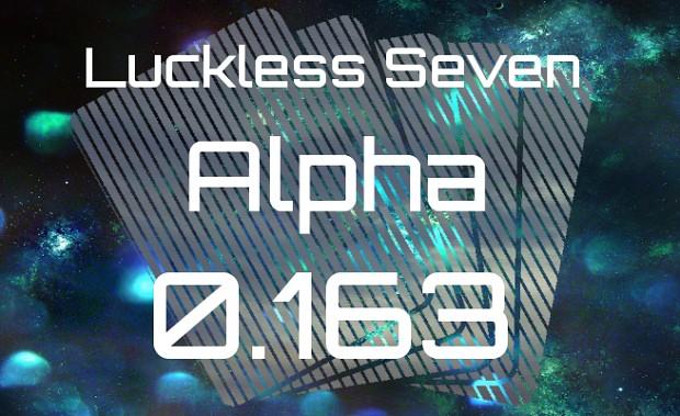 Luckless Seven Alpha 0.163