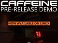 Caffeine 2014 Demo v1.05 - linux