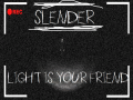 (x86)-=-Slender Light is Your Friend 1.6.0