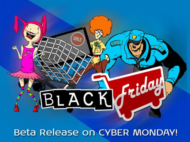 Black Friday Beta 1.0 - 2014.12.01