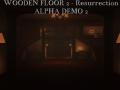 """""""Wooden Floor 2"""" - Alpha Demo 2"""