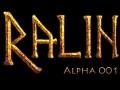 Ralin Singleplayer Alpha 001