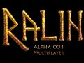 Ralin Multiplayer Alpha 001