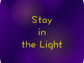Stay in the Light - Mac OSX v. 1.0